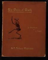 The dance of death : in painting and in print / by T. Tindall Wildridge ... ; with woodcuts.